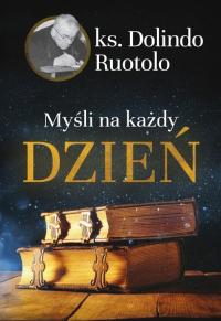 Myśli na każdy dzień - Ruotolo Dolindo | mała okładka