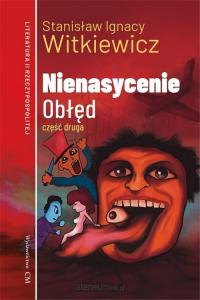 Nienasycenie Część 2 Obłęd - Witkiewicz Stanisław Ignacy | mała okładka