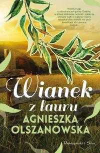 Wianek z lauru - Agnieszka Olszanowska | mała okładka