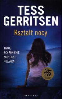 Kształt nocy - Tess Gerritsen | mała okładka