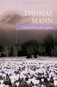 Czarodziejska góra - Thomas Mann   mała okładka