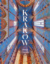 Kraków Dzieje i sztuka - zbiorowa Praca   mała okładka