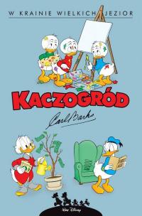 Kaczogród W krainie wielkich jezior i inne historie z lat 1956-1957, tom 6 - Carl Barks | mała okładka