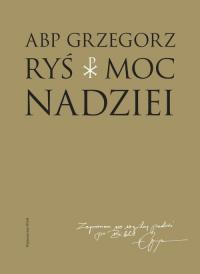 Moc nadziei - Grzegorz Ryś   mała okładka