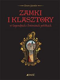 Zamki i klasztory w legendach i baśniach polskich - Zenon Gierała | mała okładka