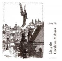 Listy do Czesława Miłosza / Letters to Czesław Miłosz - Jerzy Illg | mała okładka