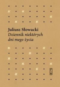 Dziennik niektórych  dni mego życia - Juliusz Słowacki   mała okładka