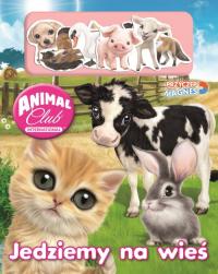 Animal Club Przyczep magnes Jedziemy na wieś - zbiorowe opracowanie   mała okładka