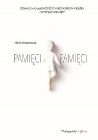 Pamięci pamięci - Maria Stiepanowa | mała okładka