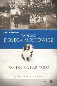 Panika na Kapitolu Teksty niewydane - Tadeusz Dołęga-Mostowicz   mała okładka
