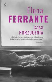Czas porzucenia - Elena Ferrante | mała okładka