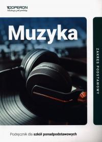 Muzyka Podręcznik Zakres podstawowy Szkoła ponadpodstawowa - Rykowska Małgorzata, Szałko Zbigniew Nikodem | mała okładka