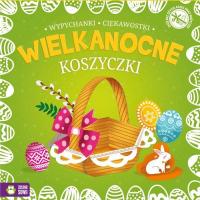 Wielkanocne wypychanki Koszyczki - zbiorowa praca | mała okładka