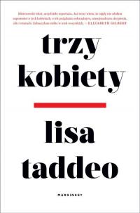 Trzy kobiety - Lisa Taddeo   mała okładka