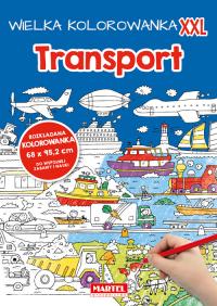 Wielka kolorowanka XXL - Transport - zbiorowa praca | mała okładka