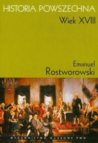 Historia Powszechna Wiek XVIII - Emanuel Rostworowski   mała okładka