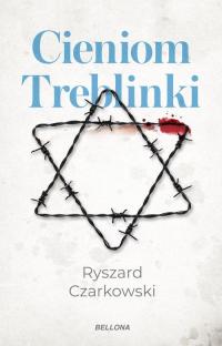 Cieniom Treblinki - Ryszard Czarkowski   mała okładka