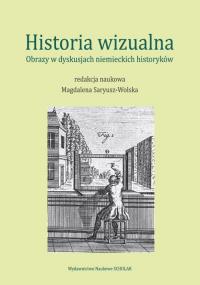 Historia wizualna Obrazy w dyskusjach niemieckich historyków -  | mała okładka