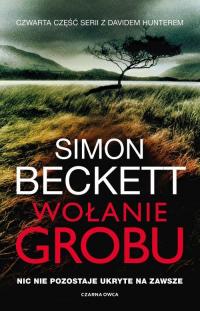 Wołanie grobu - Simon Beckett | mała okładka