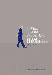 Dzieła zebrane Tom 4 Inny Świat - Gustaw Herling-Grudziński | mała okładka