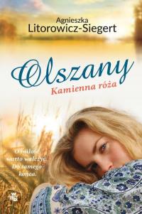 Olszany Kamienna róża Tom 2 - Agnieszka Litorowicz-Siegert | mała okładka