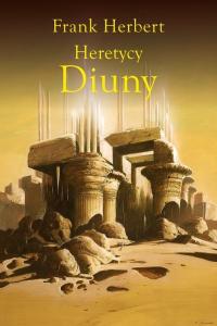 Heretycy Diuny - Frank Herbert | mała okładka