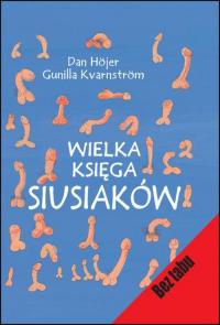 Wielka księga siusiaków - Hojer Dan, Kvarnstrom Gunilla   mała okładka