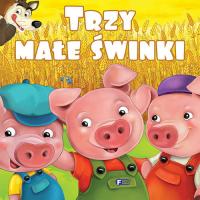 Trzy małe świnki - zbiorowe Opracowanie | mała okładka