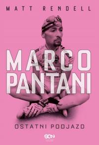 Marco Pantani Ostatni podjazd - Matt Rendell   mała okładka