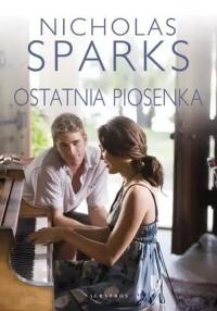 Ostatnia piosenka - Nicholas Sparks | mała okładka