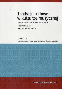 Tradycje ludowe w kulturze muzycznej - Zbiorowa Praca | mała okładka