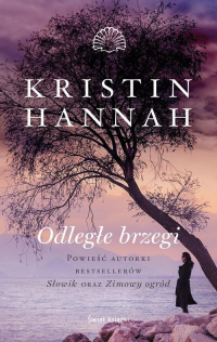 Odległe brzegi - Kristin Hannah   mała okładka