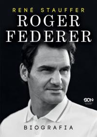 Roger Federer Biografia - Rene Stauffer   mała okładka