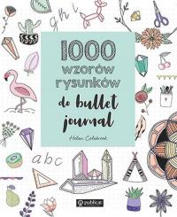 1000 wzorów rysunków do bullet journal - Helen Colebrook   mała okładka