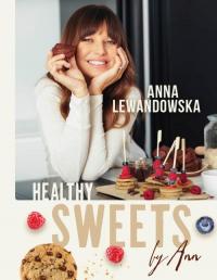 Healthy sweets by Ann - Anna Lewandowska   mała okładka