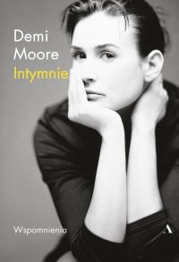 Intymnie Moje wspomnienia - Demi Moore | mała okładka