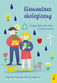Elementarz ekologiczny - Patrycja Wojtkowiak-Skóra | mała okładka