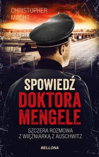 Spowiedź doktora Mengele - Christopher Macht   mała okładka