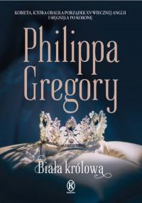 Biała królowa - Philippa Gregory | mała okładka
