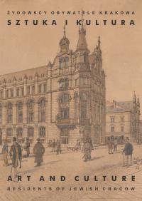 Żydowscy obywatele Krakowa Tom 2 Sztuka i kultura -    mała okładka