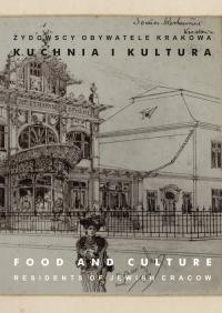 Żydowscy obywatele Krakowa Tom 3 Kuchnia i kultura -  | mała okładka