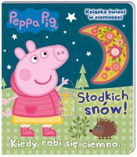 Peppa Pig Słodkich snów! Kiedy robi się ciemno - zbiorowe opracowanie   mała okładka