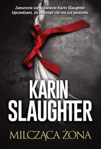 Milcząca żona - Karin Slaughter | mała okładka
