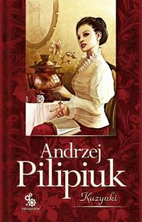 Kuzynki - Andrzej Pilipiuk   mała okładka