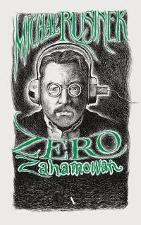 Zero zahamowań - Michał Rusinek | mała okładka
