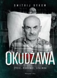 Okudżawa Życie piosenki legenda - Dmitrij Bykow | mała okładka