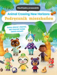 Animal Crossing New Horizons Podręcznik mieszkańca Nieoficjalny przewodnik - zbiorowa Praca   mała okładka