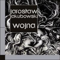 Wojna - Jarosław Jakubowski | mała okładka
