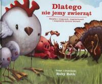Dlatego nie jemy zwierząt Książka o weganach, wegetarianach i wszystkich żywych istotach - Ruby Roth | mała okładka