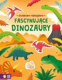 Ozdabiam naklejkami Fascynujące dinozaury - null   mała okładka